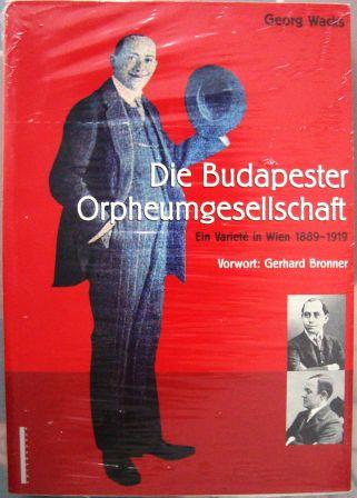 Die Budapester Orpheumgesellschaft